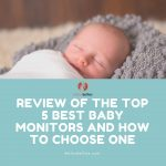 Best baby monitors review - melon bellies